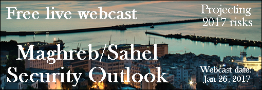 Maghreb and Sahel Security and Stability Outlook: a Live Webcast Event